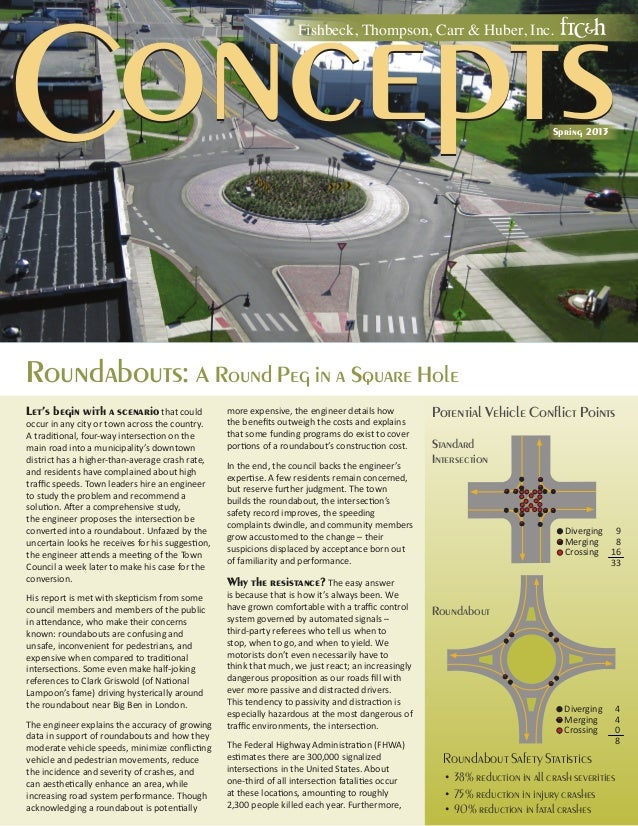Roundabouts: A Round Peg in a Square HoleLet's begin with a scenario that couldoccur in any city or town across the countr...