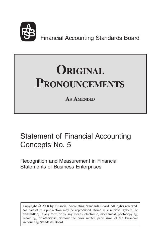 Financial Accounting Standards Board                      ORIGINAL        PRONOUNCEMENTS                             AS AM...