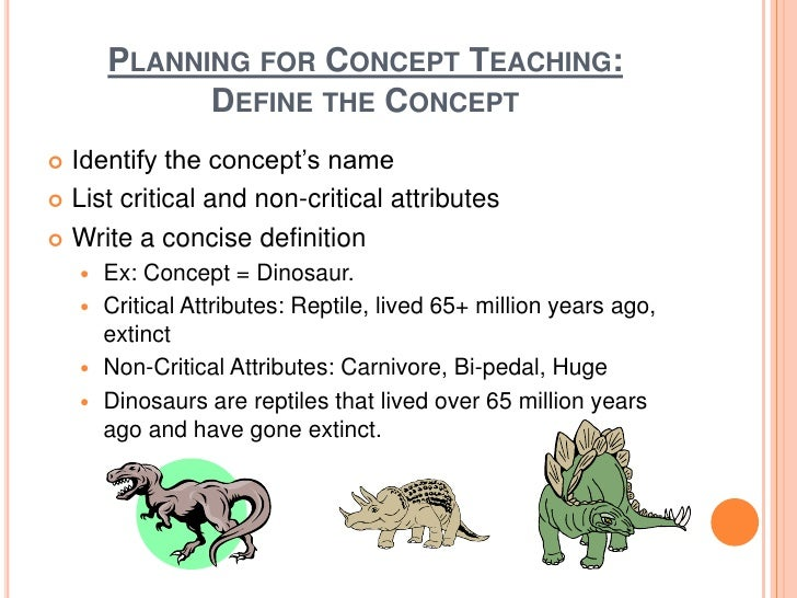 concept of teaching Steps in the concept development process see teaching the concept development process for specific steps you can use to guide your students.