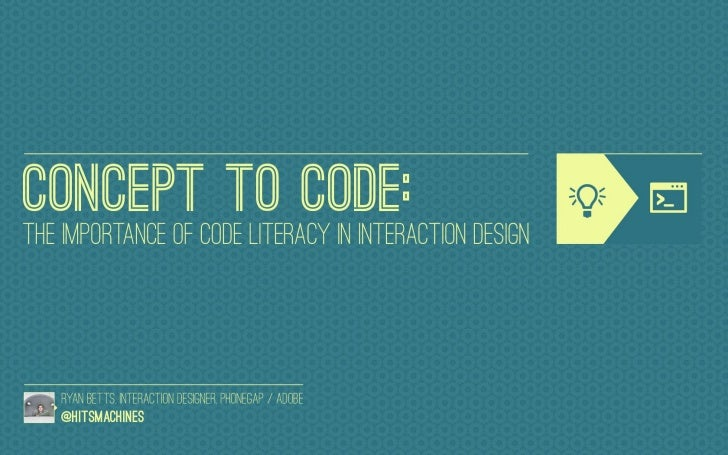 Concept to Code: the importance of Code Literacy in Interaction Design