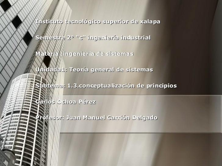 """Instituto tecnológico superior de xalapa Semestre 2° """"c"""" ingeniería industrial  Materia :ingeniería de sistemas  Unidada1:..."""