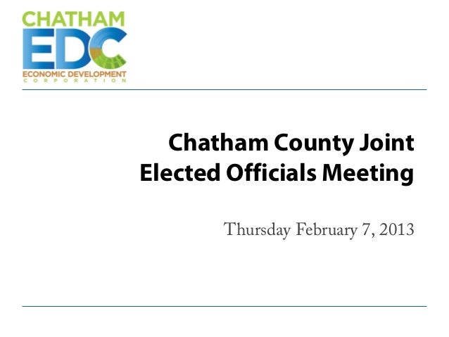 Chatham County JointElected Officials MeetingThursday February 7, 2013