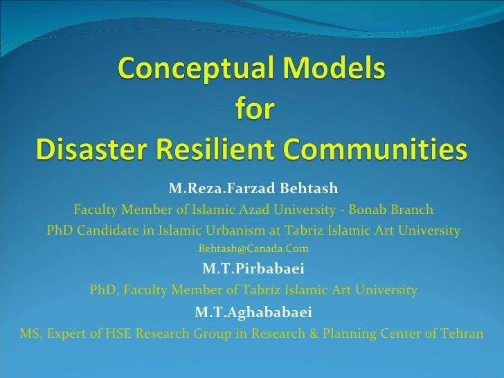 M.Reza.Farzad Behtash Faculty Member of Islamic Azad University - Bonab Branch PhD Candidate in Islamic Urbanism at Tabriz...