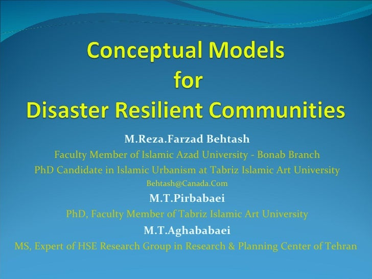 Farzad Behtash - Conceptual models for disaster resilient communities