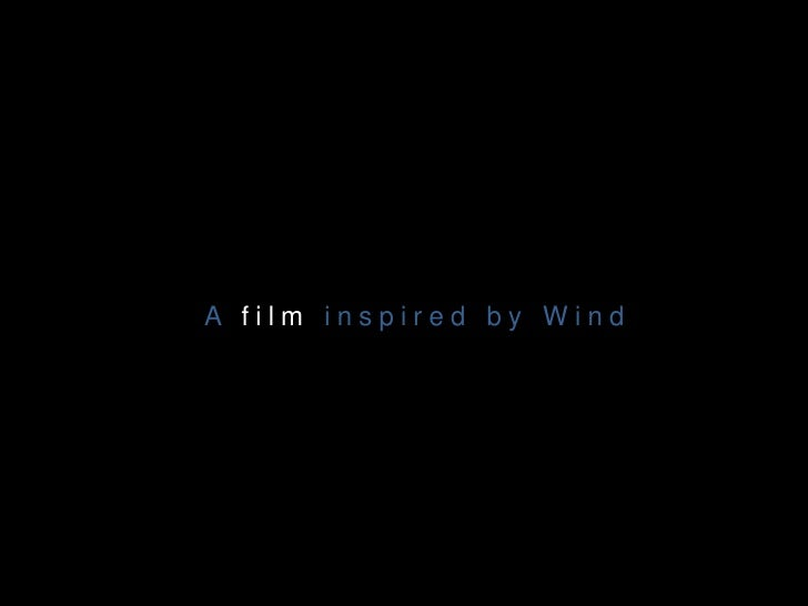 within me - a film inspired from wind