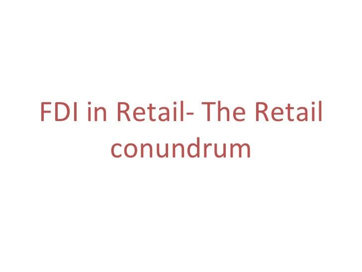FDI in Retail- The Retail conundrum