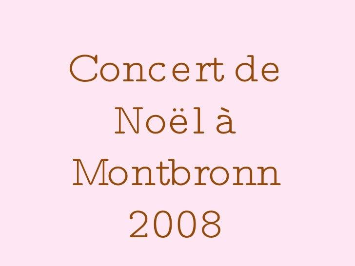 Concert de Noël à Montbronn 2008