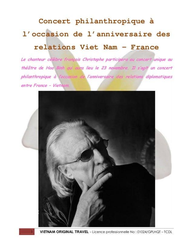 Concert philanthropique à l'occasion de l'anniversaire des relations Viet Nam – France Le chanteur célèbre français Christ...