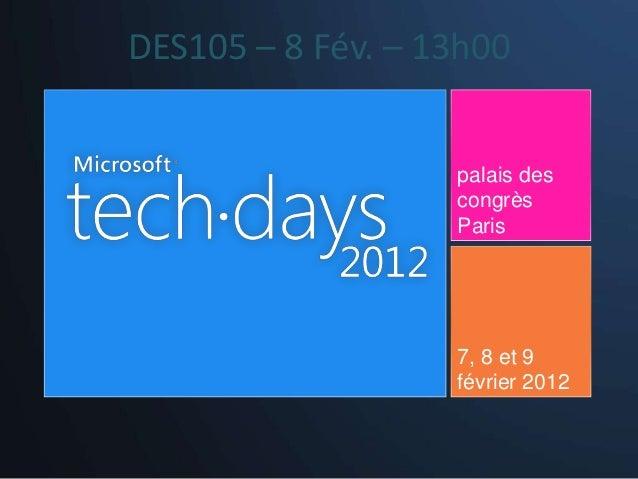 DES105 – 8 Fév. – 13h00                   palais des                   congrès                   Paris                   7...