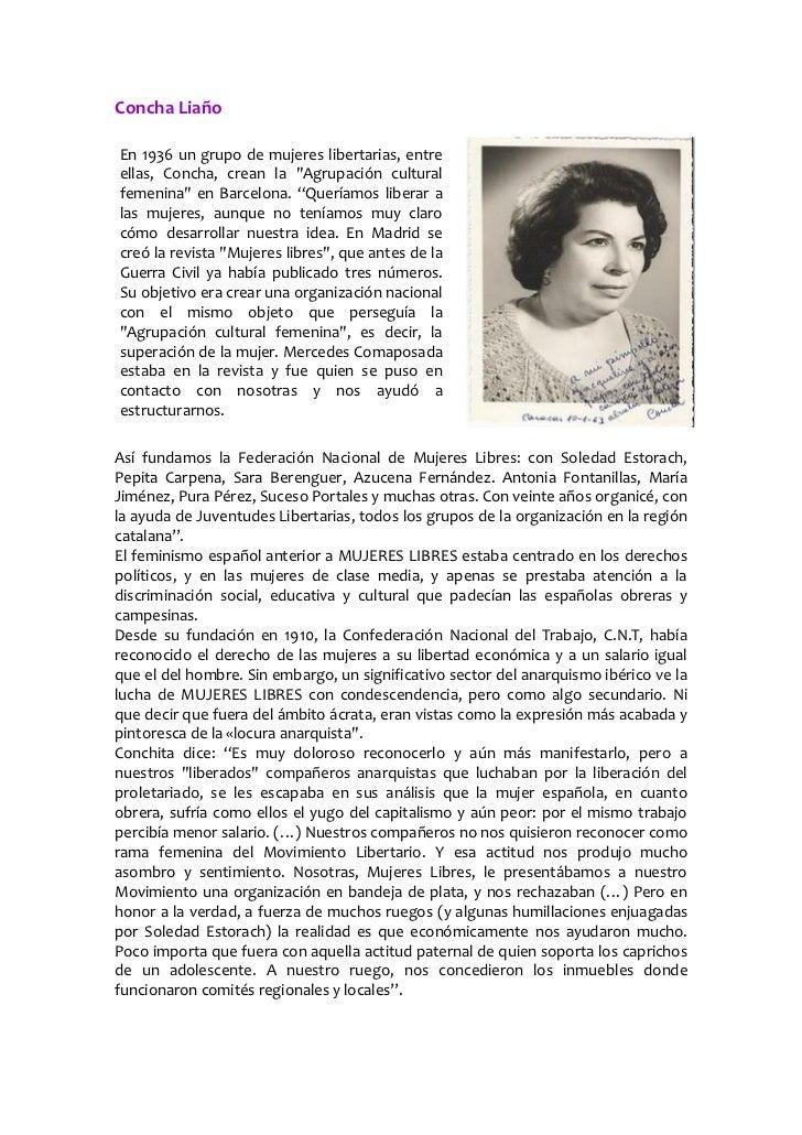 """Concha LiañoEn 1936 un grupo de mujeres libertarias, entreellas, Concha, crean la """"Agrupación culturalfemenina"""" en Barcelo..."""