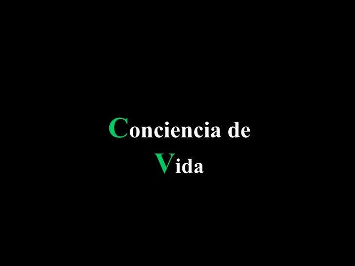 Conciencia De Vida