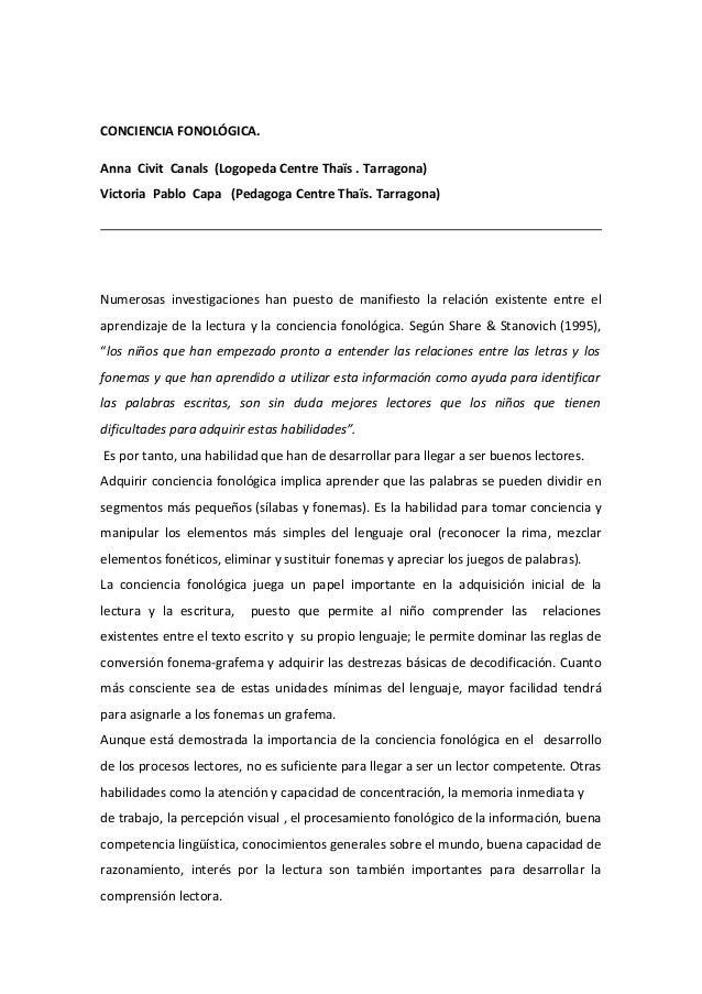 CONCIENCIA FONOLÓGICA. Anna Civit Canals (Logopeda Centre Thaïs . Tarragona) Victoria Pablo Capa (Pedagoga Centre Thaïs. T...
