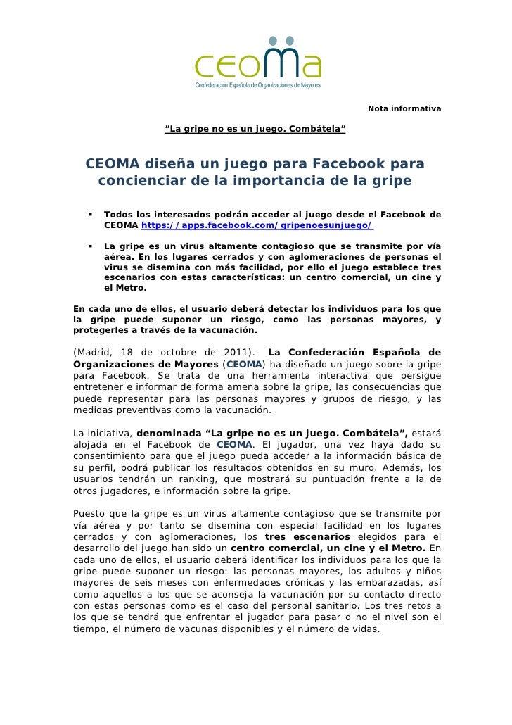 """Nota informativa                   """"La gripe no es un juego. Combátela""""  CEOMA diseña un juego para Facebook para   concie..."""