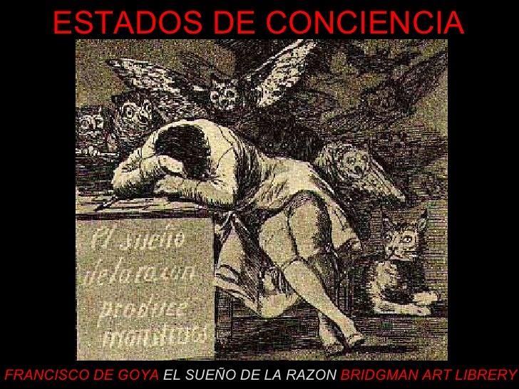FRANCISCO DE GOYA   EL SUEÑO DE LA RAZON   BRIDGMAN ART LIBRERY ESTADOS DE CONCIENCIA