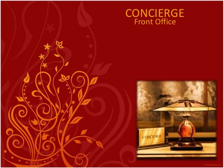 CONCIERGE <br />Front Office<br />