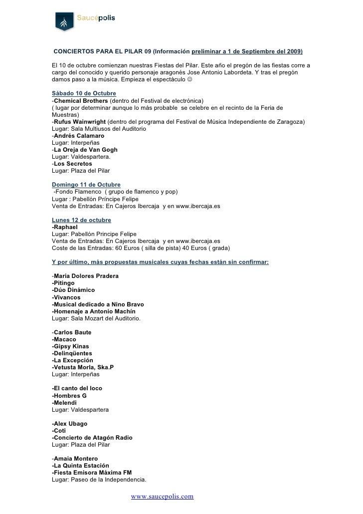 CONCIERTOS PARA EL PILAR 09 (Información preliminar a 1 de Septiembre del 2009)  El 10 de octubre comienzan nuestras Fiest...