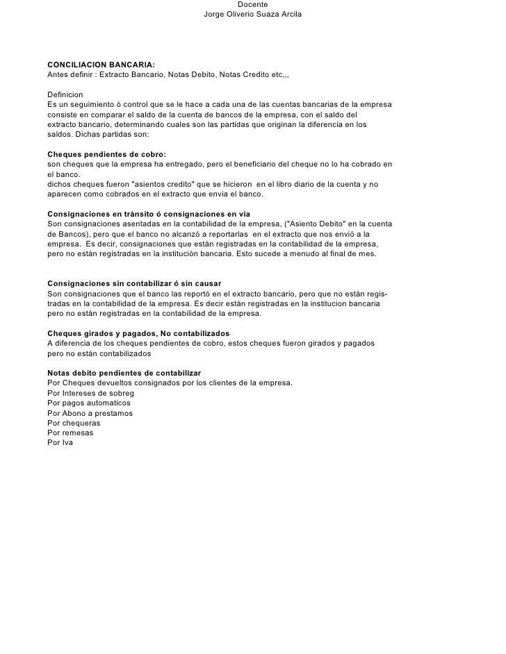 Docente                                             Jorge Oliverio Suaza Arcila     CONCILIACION BANCARIA: Antes definir :...