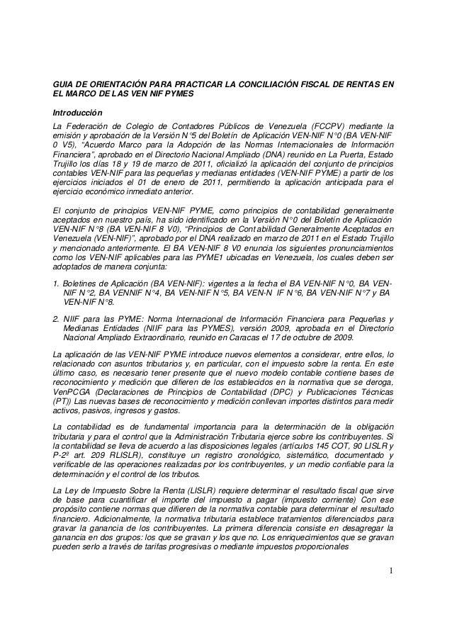GUIA DE ORIENTACIÓN PARA PRACTICAR LA CONCILIACIÓN FISCAL DE RENTAS EN  EL MARCO DE LAS VEN NIF PYMES  Introducción  La Fe...