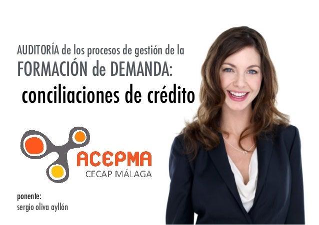 Conciliaciones de Crédito en Formación de Demanda