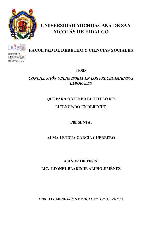 UNIVERSIDAD MICHOACANA DE SAN NICOLÁS DE HIDALGO FACULTAD DE DERECHO Y CIENCIAS SOCIALES TESIS CONCILIACIÓN OBLIGATORIA EN...