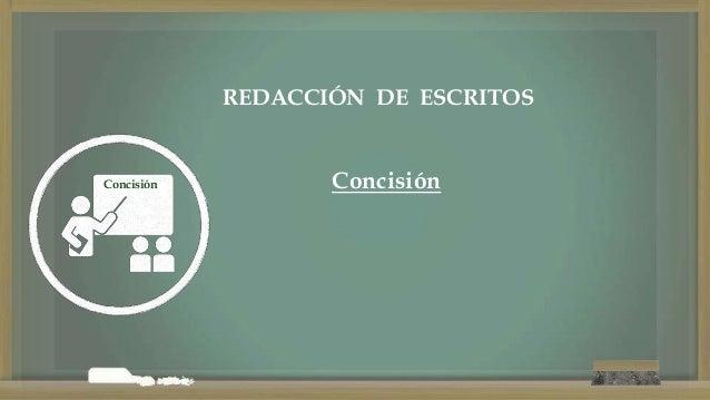 Concisión REDACCIÓN DE ESCRITOS Concisión