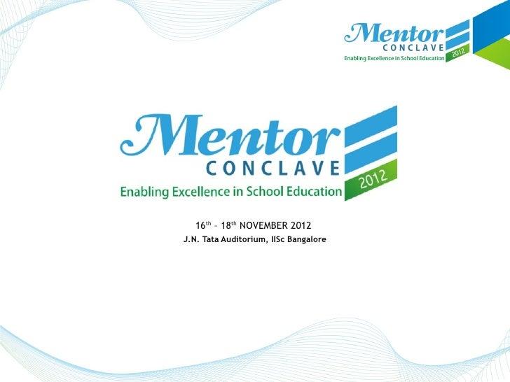 16th – 18th NOVEMBER 2012J.N. Tata Auditorium, IISc Bangalore
