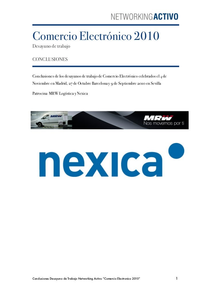 Comercio Electrónico 2010Desayuno de trabajoCONCLUSIONESConclusiones de los desayunos de trabajo de Comercio Electrónico c...