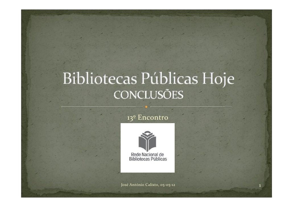 Conclusões bibliotecas públicas hoje