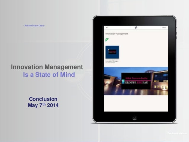 ©2010 LHST Innovation Management Is a State of Mind The Amaté platform Conclusion May 7th 2014 - Preliminary Draft -