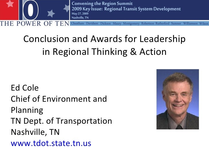 Conclusion & Awards for Leadership in Regional Thinking & Action