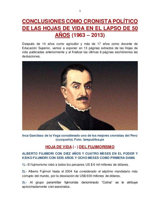1 CONCLUSIONES COMO CRONISTA POLÍTICO DE LAS HOJAS DE VIDA EN EL LAPSO DE 50 AÑOS (1963 – 2013) Después de 14 años como ag...