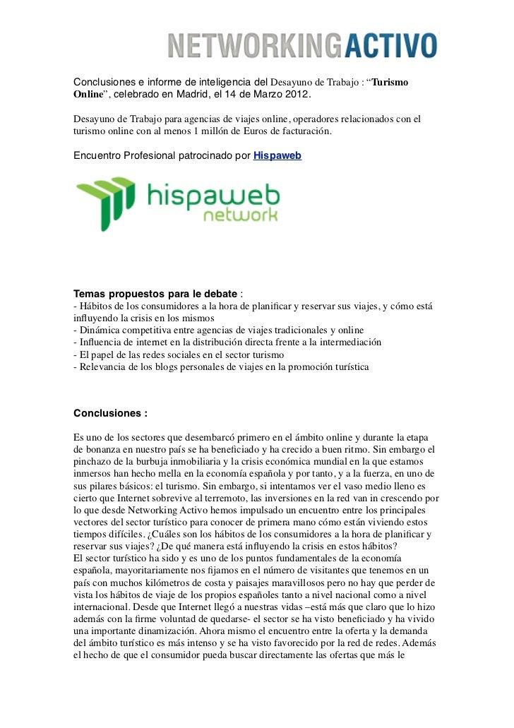 """Conclusiones e informe de inteligencia del Desayuno de Trabajo : """"TurismoOnline"""", celebrado en Madrid, el 14 de Marzo 2012..."""