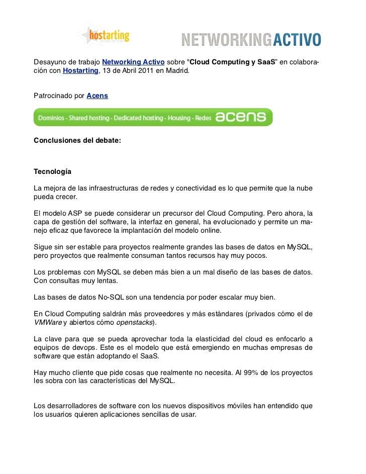"""Desayuno de trabajo Networking Activo sobre """"Cloud Computing y SaaS"""" en colabora-ción con Hostarting, 13 de Abril 2011 en ..."""