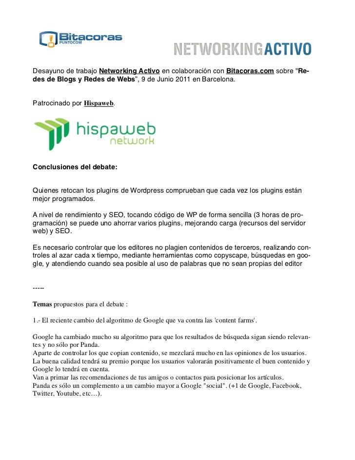 """Desayuno de trabajo Networking Activo en colaboración con Bitacoras.com sobre """"Re-des de Blogs y Redes de Webs"""", 9 de Juni..."""