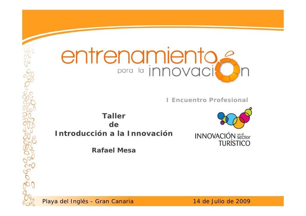 Conclusiones  Entrenamiento innicación a la innovación turísticia julio 2009