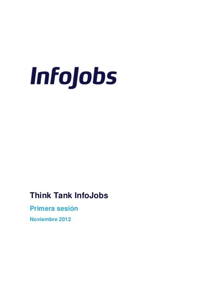 Think Tank InfoJobsPrimera sesiónNoviembre 2012