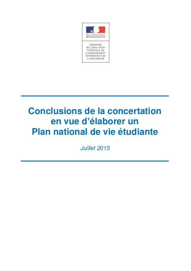 Conclusions de la concertation en vue d'élaborer un Plan national de vie étudiante Juillet 2015