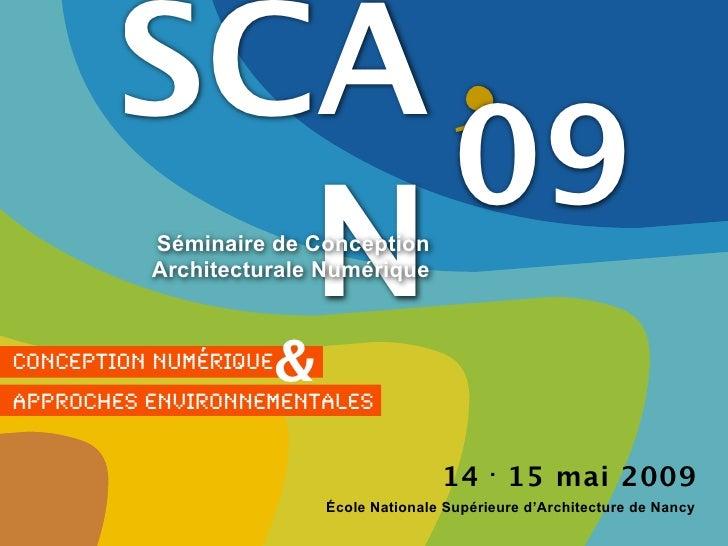 SCA'             09           N           Séminaire de Conception           Architecturale Numérique    Conception Numériq...