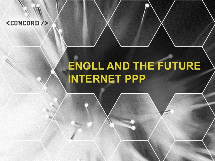 ENOLL AND THE FUTUREINTERNET PPP