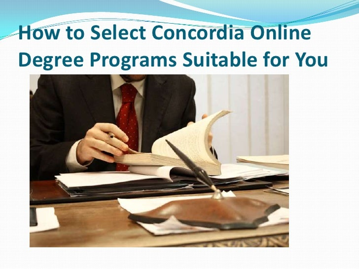 How to Select Concordia OnlineDegree Programs Suitable for You