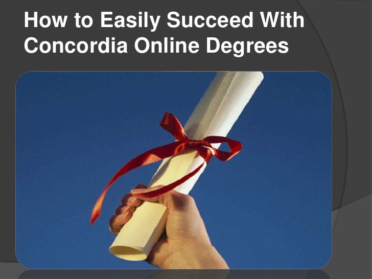 How to Easily Succeed WithConcordia Online Degrees