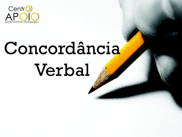 Adjetivo (gênero e número)               Verbo               Sujeito e predicativo do sujeitoConcordância   Nominal       ...