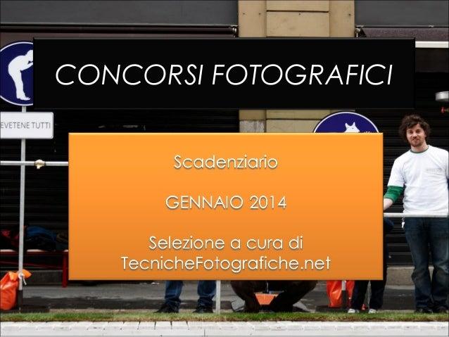 Concorsi Fotografici Gennaio 2014