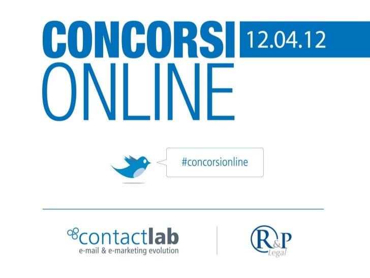 Mail freschissima (di questa mattina)                                 #concorsionline @contactlab