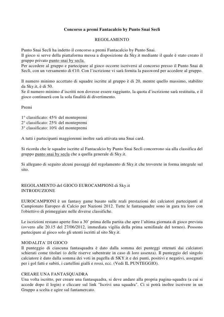 Concorso a premi Fantacalcio by Punto Snai Seclì                                          REGOLAMENTOPunto Snai Seclì ha i...
