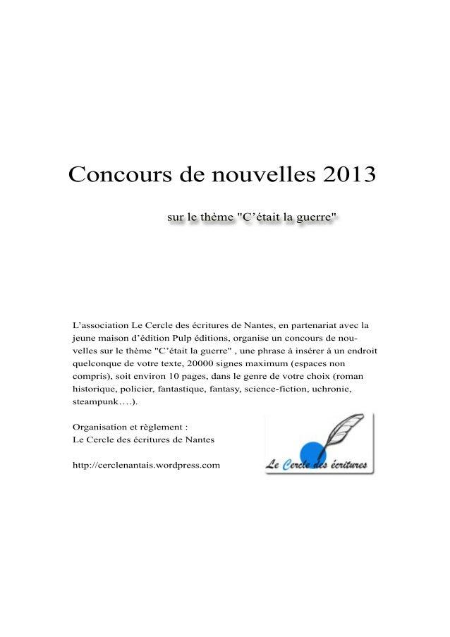 Concoursdenouvelles2013L'associationLeCercledesécrituresdeNantes,enpartenariataveclajeunemaisond'éditionPulpéditions,organ...