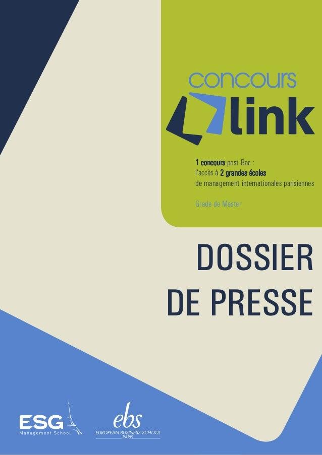 1 concours post-Bac : l'accès à 2 grandes écoles de management internationales parisiennes Grade de Master  DOSSIERDE PRESSE