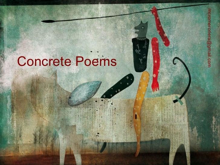 mcromeroriera@gmail.com                Concrete Poems