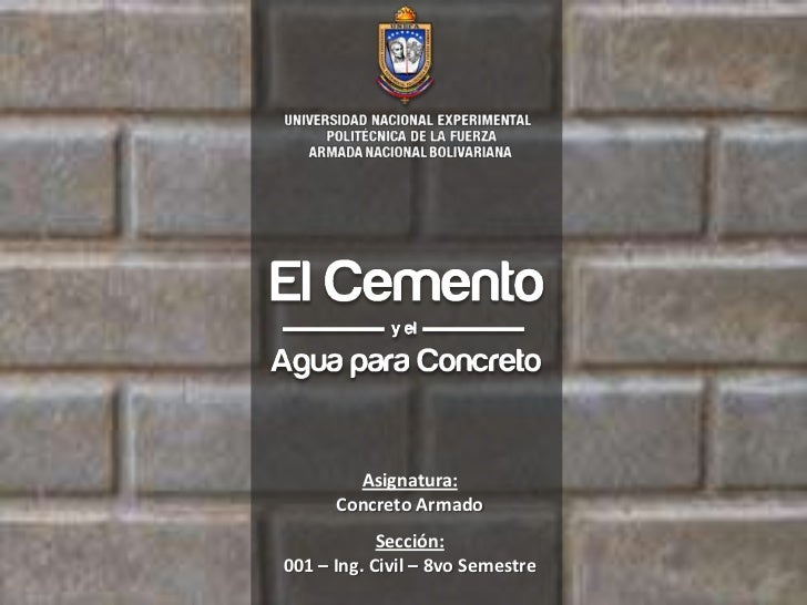 Asignatura:      Concreto Armado            Sección:001 – Ing. Civil – 8vo Semestre