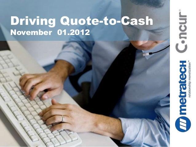 Driving Quote-to-CashNovember 01.2012
